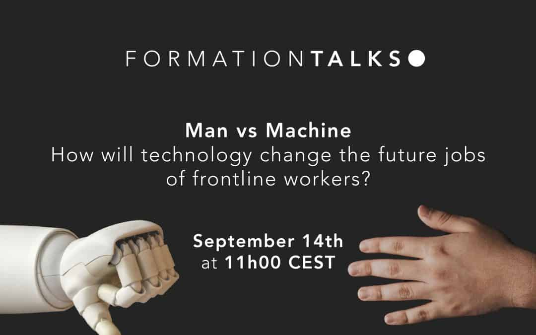 FORMATIONTalks - Man vs Machine